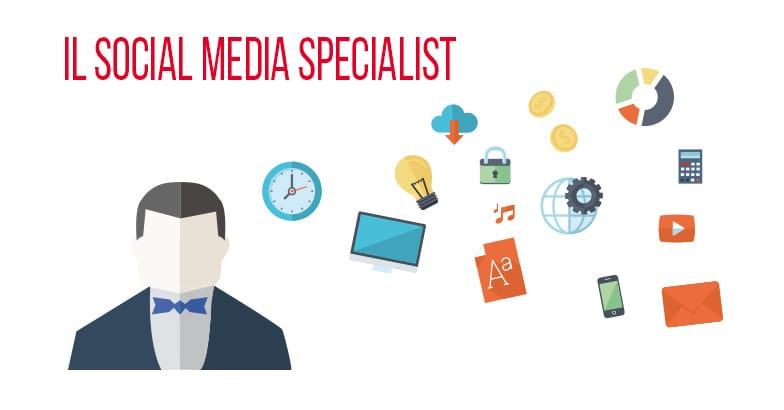 Il Social Media Specialist: chi è e perché non puoi farne a meno