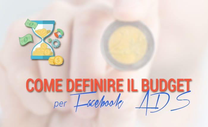 Come definire il budget per Facebook ADS