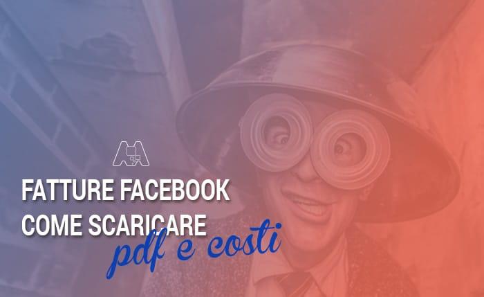 Come scaricare pdf e costi delle fatture Facebook