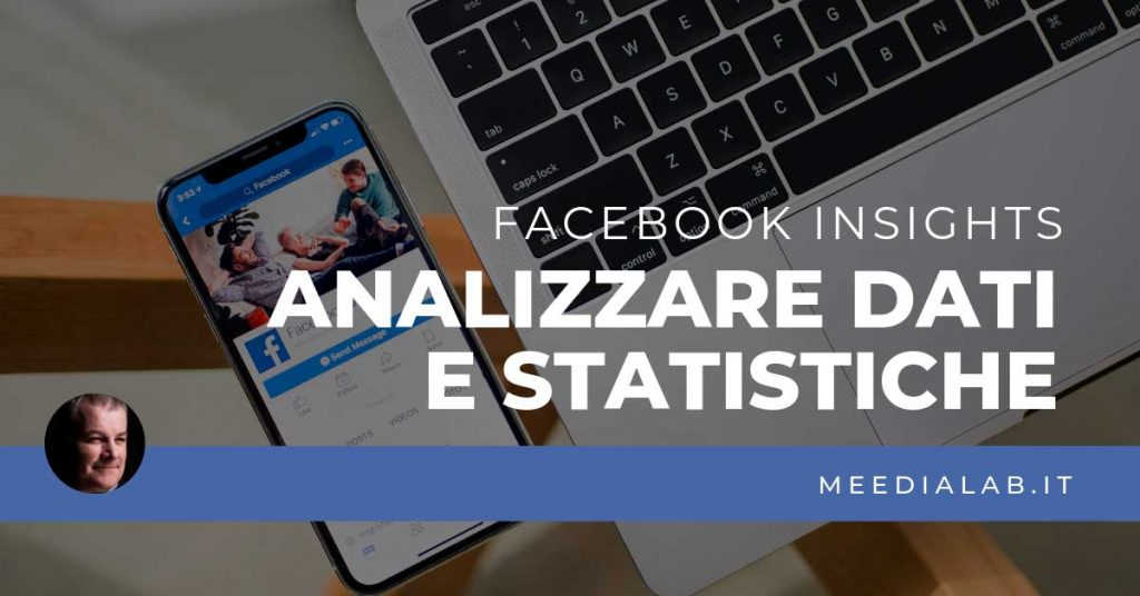 Analizzare i dati con Facebook Insights